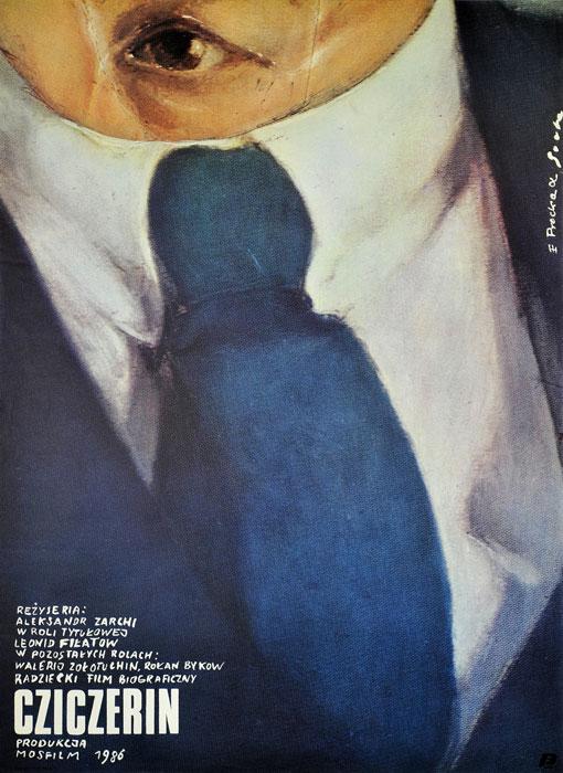 """Oryginalny polski plakat filmowy do rosyjskiego filmu """"Cziczerin"""". Reżyseria: Aleksandr Zarkhi. Projekt plakatu: ELŻBIETA PROCKA"""