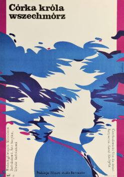 """Oryginalny polski plakat filmowy do czechosłowackiego filmu """"Córka króla wszechmórz"""". Reżyseria: Karel Kachyna. Projekt plakatu: MAREK MAIŃSKI"""