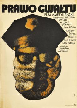 """Oryginalny polski plakat filmowy do amerykańskiego filmu """"Prawo gwałtu"""". Reżyseria: William Wyler. Projekt plakatu: MACIEJ ŻBIKOWSKI"""
