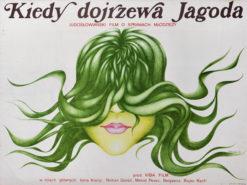 """Oryginalny polski plakat filmowy do jugosłowiańskiego filmu """"Kiedy dojrzewa Jagoda"""". Reżyseria: Rajko Ranfl. Projekt plakatu: DANUTA BAGINSKA-ANDREJEW (DANKA)"""