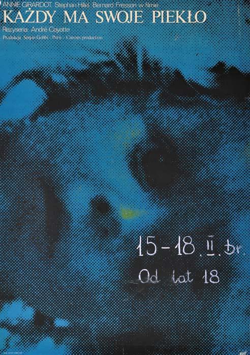 """Oryginalny polski plakat filmowy do radzieckiego filmu """"Każdy ma swoje piekło"""". Reżyseria: Andre Cayatte. Projekt plakatu: niesygnowany"""