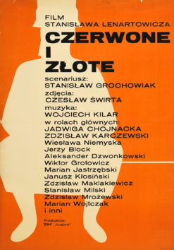 """Oryginalny polski plakat filmowy do polskiego filmu """"Czerwone i złote"""". Reżyseria: Stanisław Lenartowicz. Projekt plakatu: ERYK LIPIŃSKI"""