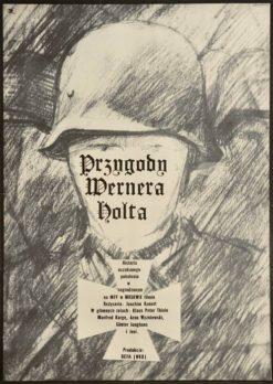 """Oryginalny polski plakat filmowy do niemieckiego filmu """"Przygody Wernera Holta"""". Reżyseria: Joachim Kunert. Projekt plakatu: JACEK NEUGEBAUER"""