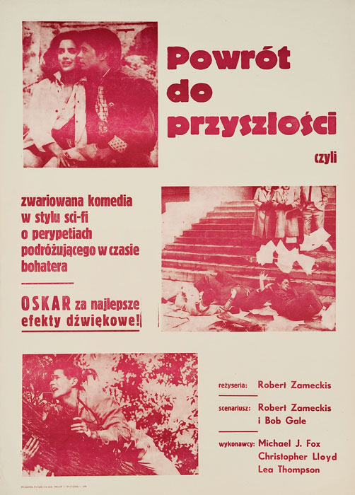"""Oryginalny polski plakat  filmowy do filmu amerykańskiego """"Powrót do przyszłości"""". Reżyseria:        Robert Zemeckis"""
