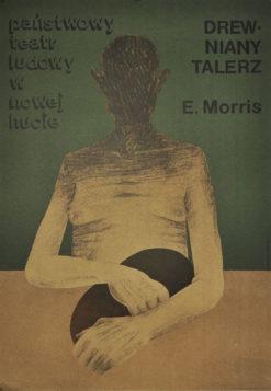 """Oryginalny polski plakat teatralny do sztuki """"Drewniany talerz"""" według tekstu amerykańskiego pisarza Edmunda Morrisa. Projekt plakatu: J. Pałka"""