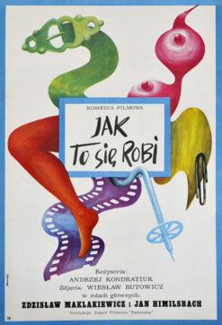 """Oryginalny polski plakat filmowy do polskiego filmu """"Jak to się robi"""". Reżyseria:Andrzej Kondratiuk. Projekt plakatu: TOMASZ RUMIŃSKI"""