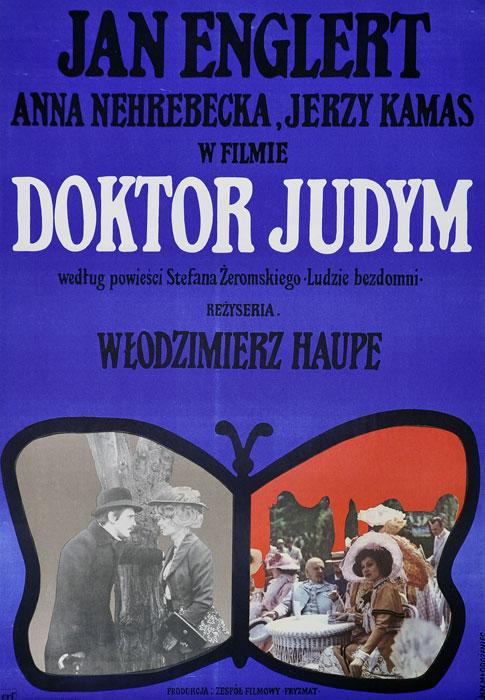 """Oryginalny polski plakat filmowy do polskiego filmu """"Doktor Judym"""". Reżyseria: Włodzimierz Haupe. Projekt plakatu: JAN MŁODOŻENIEC"""