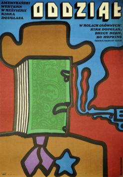 """Oryginalny polski plakat filmowy do amerykańskiego westernu """"Oddział"""". Reżyseria: Kirk Douglas. Projekt plakatu: JAN MŁODOŻENIEC"""