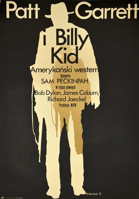 """Oryginalny polski plakat filmowy do amerykańskiego westernu """"Patt Garrett i Billy Kid"""". Reżyseria: Sam Peckinpah. Projekt plakatu: MIECZYSŁAW WASILEWSKI"""