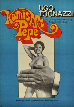 """Oryginalny polski plakat filmowy do włoskiego filmu """"Komisarz Pepe"""". Reżyseria: Ettore Scola. Projekt: MACIEJ ŻBIKOWSKI"""