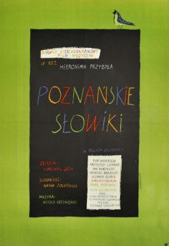 """Oryginalny polski plakat filmowy do polskiego filmu """"Poznańskie słowiki"""". Reżyseria: Hieronim Przybył. Projekt: BARBARA BARANOWSKA"""