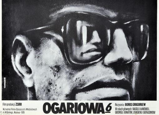 """Oryginalny polski plakat filmowy do radzieckiego filmu """"Ogariowa 6"""". Reżyseria: Boris Grigoryev. Projekt plakatu: KRZYSZTOF BEDNARSKI"""