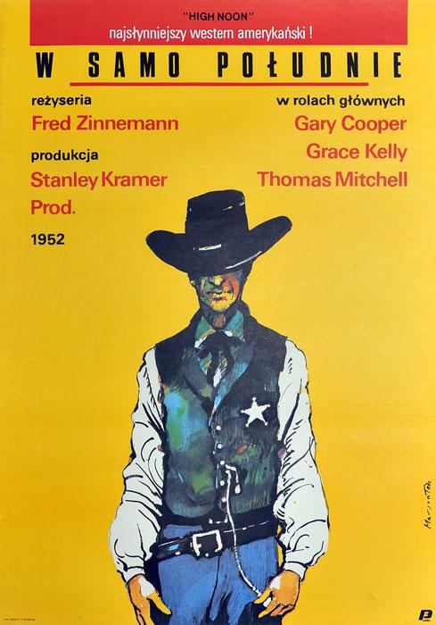 """Oryginalny polski plakat filmowy do filmu amerykańskiego """"W samo południe"""". Reżyseria: Fred Zinnemann. Projekt plakatu: GRZEGORZ MARSZAŁEK"""