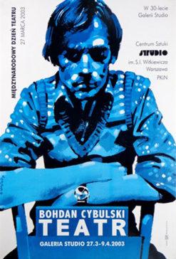 """Oryginalny polski teatralny plakat wystawowy """"Bohdan Cybulski"""
