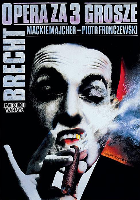 """Oryginalny polski plakat teatralny do opery """"Opera za trzy grosze"""" Bertolda Brechta w Teatrze Studio w Warszawie. Projekt plakatu: ROSŁAW SZAYBO"""