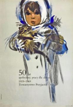 """Oryginalny polski plakat Towarzystwa Przyjaciół Dzieci """"50 lat społecznej pracy dla dzieci 1919-1969"""". Projekt JANUSZ GRABIAŃSKI"""