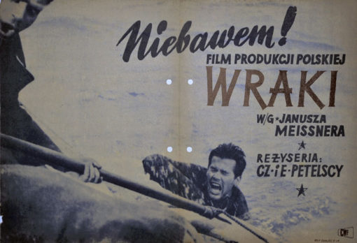 """Oryginalny polski plakat filmowy z 1965 roku do filmu polskiego """"Wraki"""" (mały format). Reżyseria: Czesław i Ewa Petelscy. Projekt: niesygnowany"""