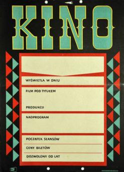 """Oryginalny polski plakat z lat 1960-tych """"Kino wyświetla film"""" (mały format). Plakat jest szablonem wykorzystywanym przez kina do promocji wyświetlanych filmów. Projekt niesygnowany."""