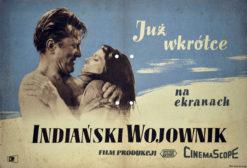 """Oryginalny polski plakat filmowy do amerykańskiego westernu """"Indiański wojownik"""". Reżyseria: Andre de Toth. Projekt: niesygnowany"""