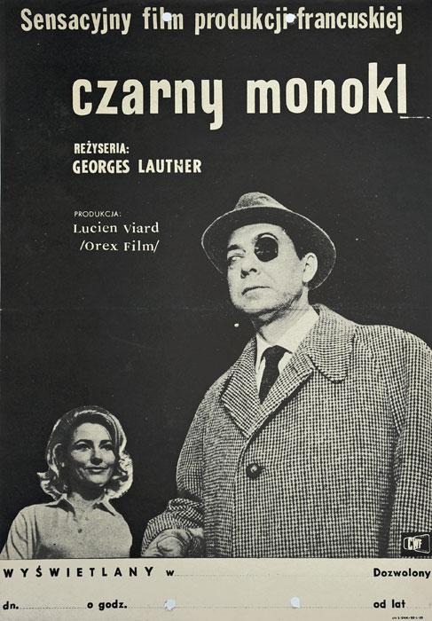 """Oryginalny polski plakat filmowy do francuskiego filmu """"Czarny monokl"""". Reżyseria: Georges Lautner. Projekt: niesygnowany"""