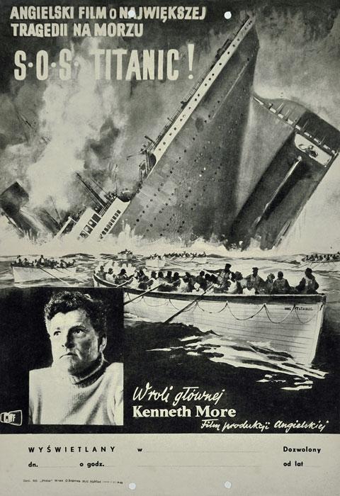 """Oryginalny polski plakat filmowy do angielskiego filmu """"SOS TITANIC"""". Reżyseria: Roy Baker. Projekt: niesygnowany"""