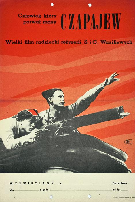 """Oryginalny polski polski plakat filmowy do radzieckiego filmu """"Czapajew"""" (mały format). Reżyseria: Sergei i Georgi Wasiliew. Projekt niesygnowany"""