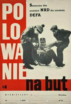 """Oryginalny polski polski plakat filmowy do niemieckiego filmu """"Polowanie na but"""" (mały format). Reżyseria: Konrad Petzold. Projekt niestgnowany 1964."""