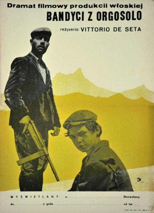 """Oryginalny polski plakat filmowy do włoskiego filmu """"Bandyci z Orgosolo"""" (mały format). Reżyseria: Vittorio De Seta. Projekt plakatu: niesygnowany"""