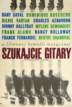 """Oryginalny polski plakat filmowy do francuskiego filmu """"Szukajcie gitary"""". Reżyseria: Michel Boisrond. Projekt: JACEK NEUGEBAUER"""