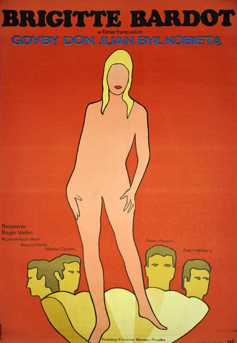 """Oryginalny polski plakat filmowy do francuskiego filmu """"Gdyby Don Juan był kobietą"""". Reżyseria: Roger Vadim. Projekt: JACEK NEUGEBAUER"""