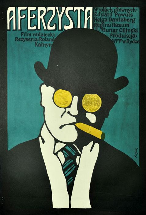 """Oryginalny polski plakat filmowy do filmu radzieckiego """"Aferzysta"""". Reżyseria: Roland Kalnins. Projekt: JERZY FLISAK"""