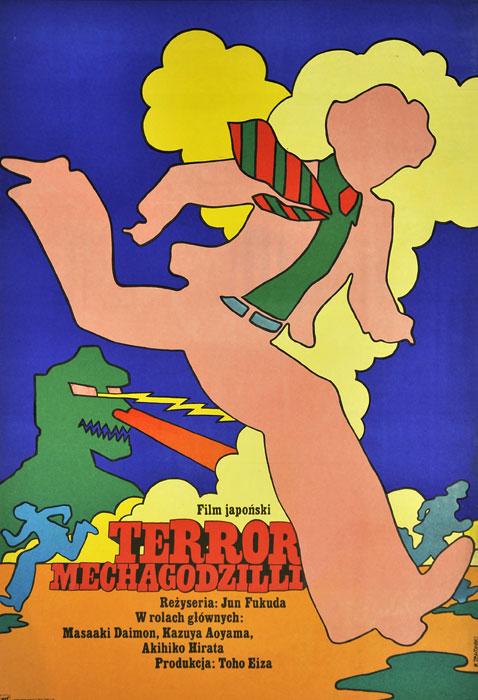 """Oryginalny polski plakat filmowy do japońskiego filmu """"Terror Mechagodżilli """". Reżyseria: Jun Fukuda. Projekt: MACIEJ ŻBIKOWSKI"""