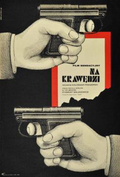 """Oryginalny polski plakat filmowy do filmu polskiego """"Na krawędzi"""". Reżyseria: Waldemar Podgórski. Projekt: ERYK LIPIŃSKI"""