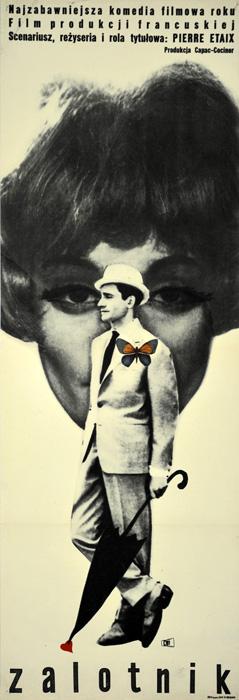 """Oryginalny polski plakat filmowy do francuskiego filmu """"Zalotnik"""". Reżyseria: Pierre Etaix. Projekt plakatu: MAURYCY STRYJECKI"""