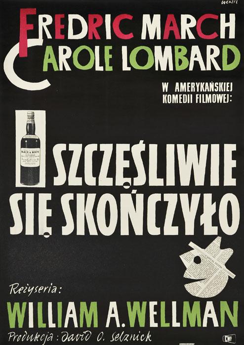 """Oryginalny polski plakat filmowy do amerykańskiego filmu """"Szczęśliwie się skończyło"""". Reżyseria: William A. Wellman. Projekt plakatu: WOJCIECH WENZEL"""