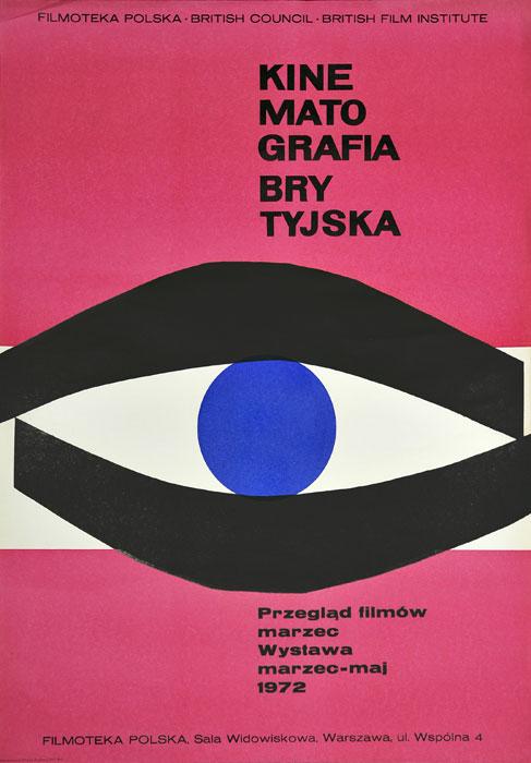"""Oryginalny polski plakat festiwalu brytyjskiego kina """"Kinematografia brytyjska"""" w marcu-maju 1972 zorganizowanym przez Filmotekę Polską"""