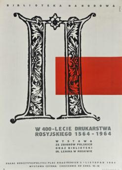 """Oryginalny polski plakat wystawowy """"W 400-lecie Drukarstwa Rosyjskiego 1564-1964"""" w Warszawie"""