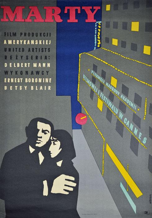 """Oryginalny polski plakat filmowy do amerykańskiego filmu """"Marty"""". Reżyseria: Delbert Mann. Projekt plakatu: WOJCIECH WENZEL"""