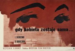 """Oryginalny polski plakat filmowy do radzieckiego filmu """"Gdy kobieta zostaje sama..."""". Reżyseria: B. Barnet. Projekt plakatu: JAN SŁOMCZYNŃSKI"""