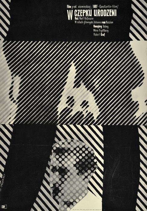 """Oryginalny polski plakat filmowy do niemieckiego filmu """"W czepku urodzeni"""". Reżyseria: Kurt Hoffmann. Projekt plakatu: STANISŁAW ZAGÓRSKI"""