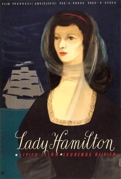 """Oryginalny polski plakat filmowy do angielskiego filmu """"Lady Hamilton"""". Reżyseria: Alexander Korda. Projekt plakatu: WOJCIECH WENZEL"""