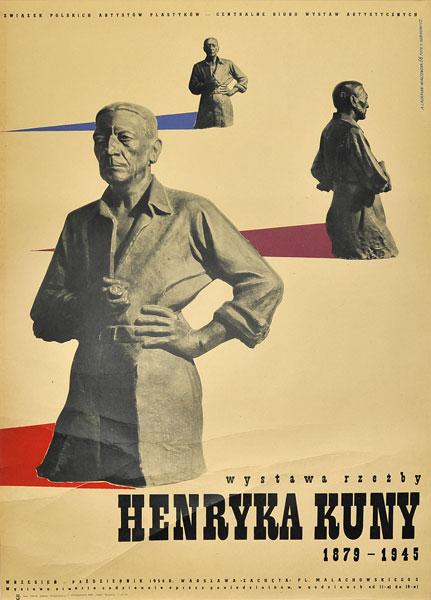 Plakat wystawowy wystawy rzeźby Henryka Kuny. Projekt: A. LAURMAN-WASZEWSKA