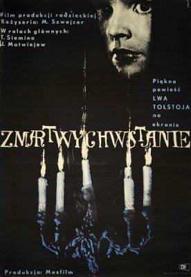 """Plakat filmowy do radzieckiego filmu """"Zmartwychwstanie"""". Reżyseria: M. Szwejcer. Projekt: MAURYCY STRYJECKI"""
