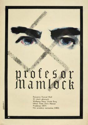 """Plakat filmowy do niemieckiego filmu """"Profesor Mamlock"""". Reżyseria: Konrad Wolf. Projekt: ANDRZEJ ONEGIN DĄBROWSKI"""
