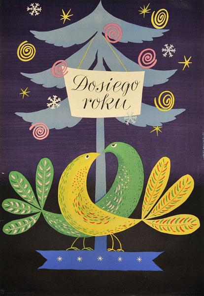 """Plakat """"Do siego roku"""" z życzeniami noworocznymi. Projekt: HUBERT HILSCHER"""