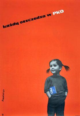 Oryginalny plakat reklamujący oszczędzanie w PKO (Powszechna Kasa Oszczędności). Projekt plakatu: TOMASZ RUMIŃSKI