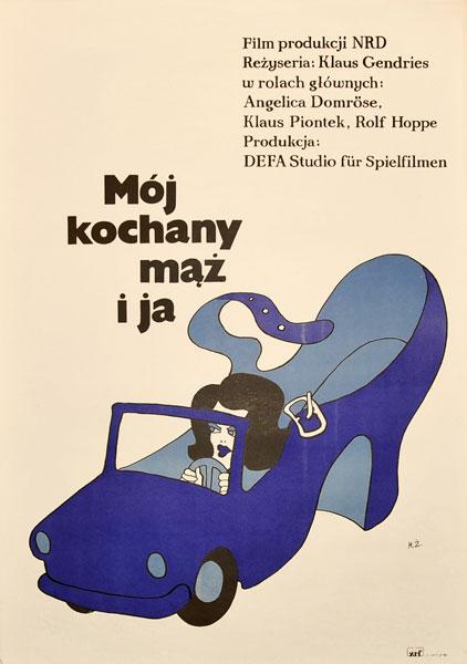 """Plakat filmowy do niemieckiego filmu """"Mój kochany mąż i ja"""". Reżyseria: Klaus Gendries. Projekt: MACIEJ ŻBIKOWSKI"""