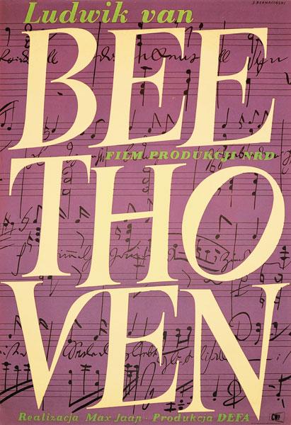 "Plakat filmowy do niemieckiego filmu ""Ludwig van Beethoven"". Reżyseria: Max Jaap. Projekt: STEFAN BERNACIŃSKI"