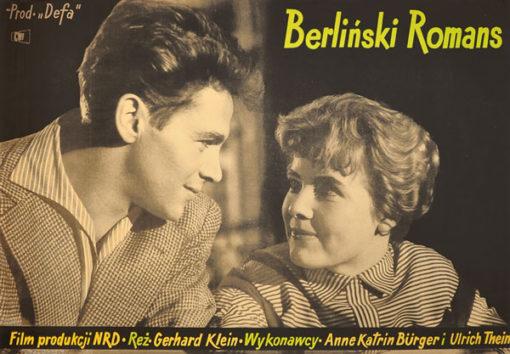 """Plakat filmowy do niemieckiego filmu """"Berliński romans"""". Reżyseria:  Gerhard Klein. Projekt: ZYGMUNT ANCZYKOWSKI"""