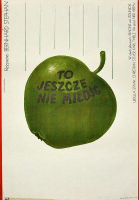 """Plakat filmowy do niemieckiego filmu """"To jeszcze nie miłość"""". Reżyseria: Bernhard Stephan. Projekt: ANDRZEJ KRZYSZTOFORSKI"""